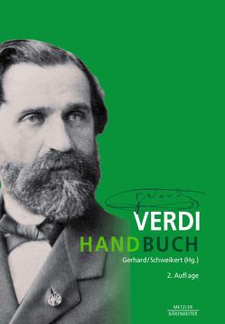 Verdi-Handbuch von Gerhard,  Anselm, Schweikert,  Uwe