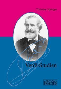 Verdi-Studien von Springer,  Christian