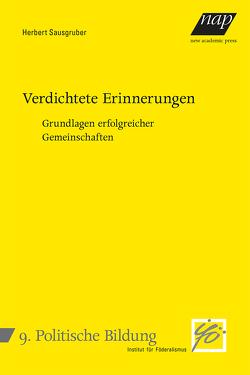 Verdichtete Erinnerungen von Sausgruber,  Herbert