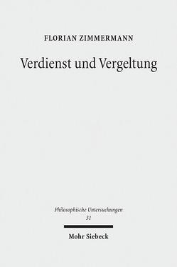 Verdienst und Vergeltung von Zimmermann,  Florian
