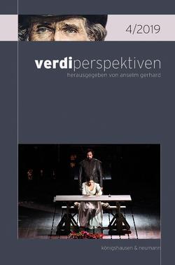 verdiperspektiven 4/2018 von Gerhard,  Anselm, Ottomano,  Vincenzina C.