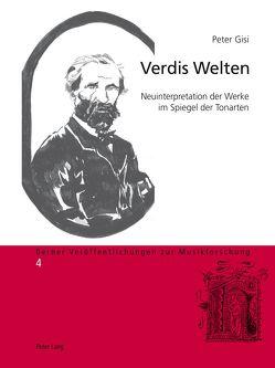 Verdis Welten von Gisi,  Peter