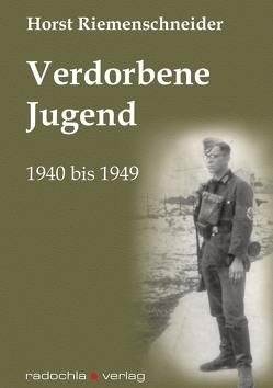 Verdorbene Jugend von Radochla,  Edeltraud, Riemenschneider,  Horst