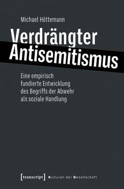 Verdrängter Antisemitismus von Höttemann,  Michael