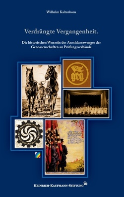 Verdrängte Vergangenheit. von Kaltenborn,  Wilhelm