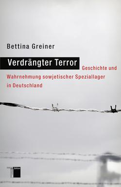 Verdrängter Terror von Greiner,  Bettina