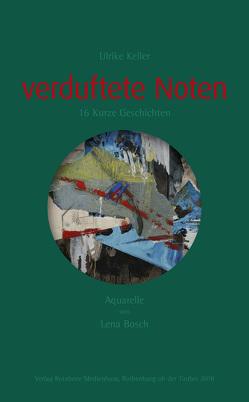 verduftete Noten von Keller,  Dr. Ulrike