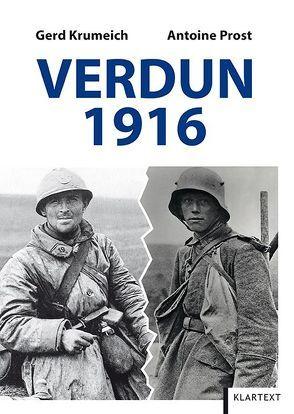 Verdun 1916 von Krumeich,  Gerd, Prost,  Antoine