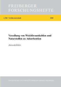 Veredelung von Weichbraunkohlen und Naturstoffen zu Adsorbentien von Herdegen,  V., Lohmeier,  L., Naundorf,  Wolfgang, Schaidach,  W., Schroeder,  Hans-Werner