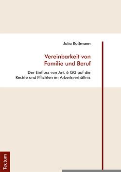 Vereinbarkeit von Familie und Beruf von Rußmann,  Julia