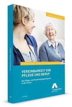 Vereinbarkeit von Pflege und Beruf von Plack,  Kerstin, Schmitz-Witte,  Anita