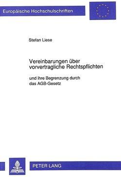 Vereinbarungen über vorvertragliche Rechtspflichten von Liese,  Stefan