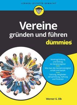 Vereine gründen und führen für Dummies von Elb,  Werner G.