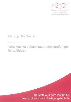 Vereinfachte Lebensdauerersatzprüfungen für Luftfedern von Rambacher,  Christoph