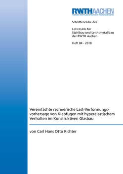 Vereinfachte rechnerische Last-Verformungsvorhersage von Klebfugen mit hyperelastischem Verhalten im Konstruktiven Glasbau von Richter,  Carl Hans Otto
