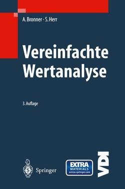 Vereinfachte Wertanalyse mit Formularen und CD-ROM von Bronner,  Albert, Herr,  Stephan