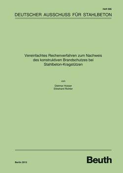 Vereinfachtes Rechenverfahren zum Nachweis des konstruktiven Brandschutzes bei Stahlbeton-Kragstützen – Buch mit E-Book von Hosser,  D, Richter,  E.
