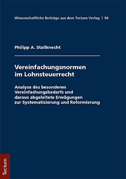 Vereinfachungsformen im Lohnsteuerrecht von Stallknecht,  Philipp A.