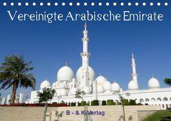 Vereinigte Arabische Emirate (Tischkalender 2019 DIN A5 quer) von & Kalenderverlag Monika Müller,  Bild-