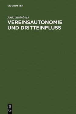 Vereinsautonomie und Dritteinfluß von Steinbeck,  Anja