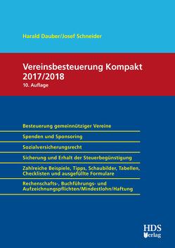 Vereinsbesteuerung Kompakt 2017/2018 von Dauber,  Harald, Schneider,  Josef