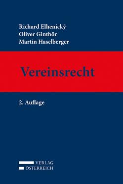 Vereinsrecht von Elhenický,  Richard, Ginthör,  Oliver, Haselberger,  Martin