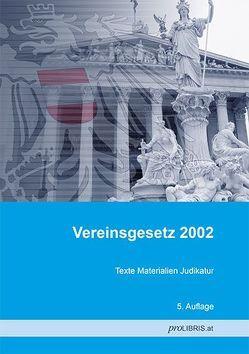 Vereinsgesetz 2002 von proLIBRIS VerlagsgesmbH