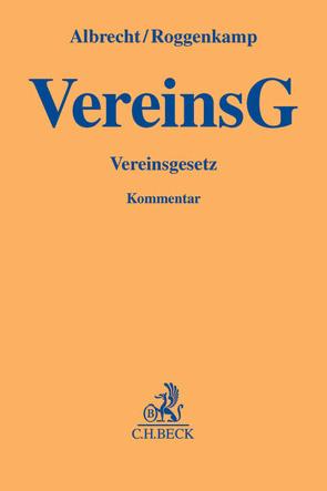 Vereinsgesetz von Albrecht,  Florian Claus, Braun,  Frank, Knabe,  Axel, Otto,  Martin, Roggenkamp,  Jan Dirk, Seidl,  Alexander, Ullrich,  Norbert
