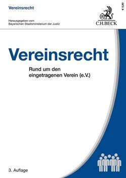 Vereinsrecht von Baumann,  Thomas, Bayerischen Staatsministerium der Justiz