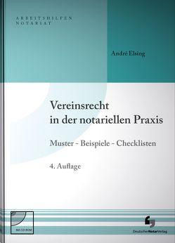 Vereinsrecht in der notariellen Praxis von Elsing,  André