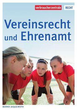 Vereinsrecht und Ehrenamt von Jaquemoth,  Bernd