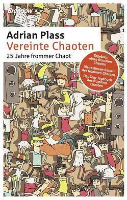 Vereinte Chaoten von Ebert,  Andreas, Plass,  Adrian, Rendel,  Christian