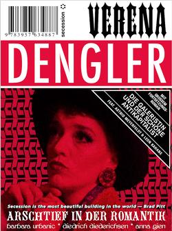 Verena Dengler. Die Galeristin und der schöne Antikapitalist von Dengler,  Verena