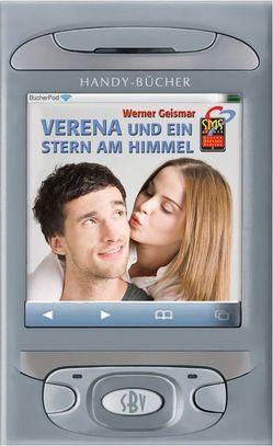 Verena und ein Stern am Himmel von Geismar,  Werner