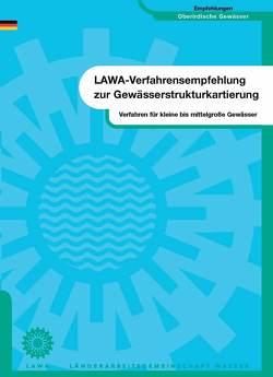 Verfahren für kleine bis mittelgroße Fließgewässer von Bund /Länder-Arbeitsgemeinschaft Wasser (LAWA)