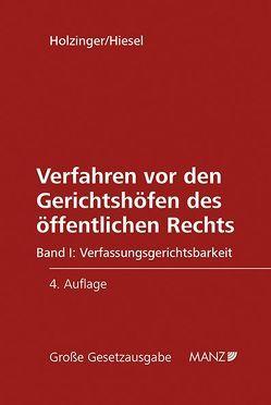 Verfahren vor den Gerichtshöfen des öffentlichen Rechts von Hiesel,  Martin, Holzinger,  Gerhart