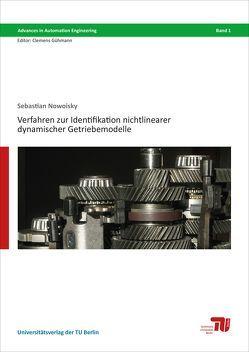 Verfahren zur Identifikation nichtlinearer dynamischer Getriebemodelle von Nowoisky,  Sebastian