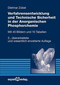 Verfahrensentwicklung und Technische Sicherheit in der Anorganischen Phosphorchemie von Zobel,  Dietmar