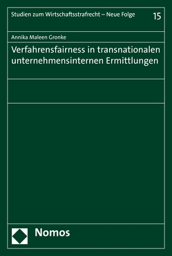 Verfahrensfairness in transnationalen unternehmensinternen Ermittlungen von Poschadel),  Annika Maleen Gronke (geb.