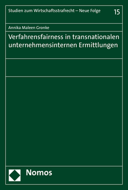 Verfahrensfairness in transnationalen unternehmensinternen Ermittlungen von Gronke (geb. Poschadel),  Annika Maleen