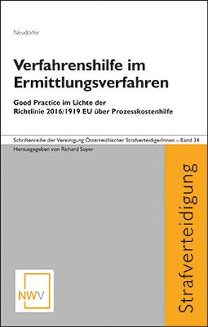Verfahrenshilfe im Ermittlungsverfahren von Neudorfer,  Johannes