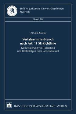 Verfahrensmissbrauch nach Art. 11 SE-Richtlinie von Mader,  Daniela