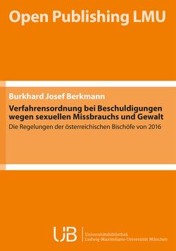 Verfahrensordnung bei Beschuldigungen wegen sexuellen Missbrauchs und Gewalt von Berkmann,  Burkhard Josef