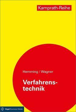 Verfahrenstechnik von Hemming,  Werner, Wagner,  Walter