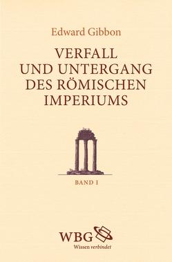 Verfall und Untergang des römischen Imperiums von Bringmann,  Klaus, Gibbon,  Edward, Walter,  Michael