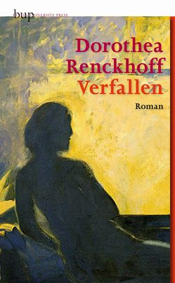 Verfallen von Renckhoff,  Dorothea
