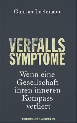 Verfallssymptome von Lachmann,  Günther
