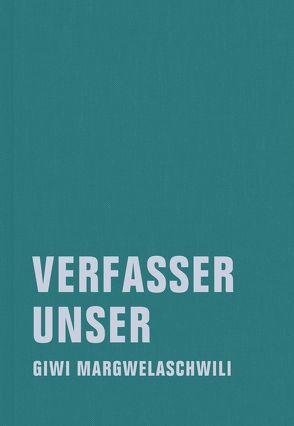 Verfasser unser von Margwelaschwili,  Giwi, Sundermeier,  Jörg, Wengorz,  Kristina