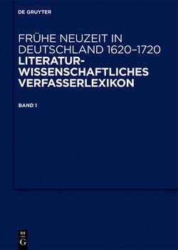 Frühe Neuzeit in Deutschland. 1620-1720 / Frühe Neuzeit in Deutschland. 1620-1720. Band 1 von Arend,  Stefanie, Jahn,  Bernhard, Robert,  Jörg, Seidel,  Robert, Steiger,  Johann Anselm, Tilg,  Stefan, Vollhardt,  Friedrich