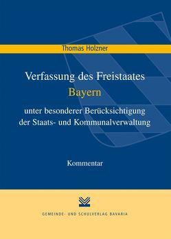 Verfassung des Freistaates Bayern von Holzner,  Thomas